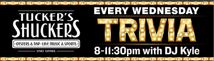 TRIVIA Every Wednesday at Tucker's Shuckers