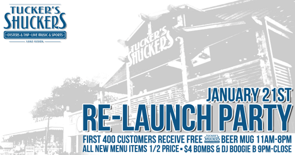 Re-Launch Party! 1/21 Tucker's Shuckers