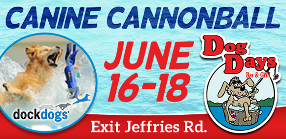Canine Cannonball June 16-18 Dog Days