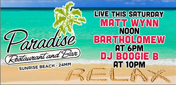 Matt Wynn & Bartholomew 8/26 Paradise Tropical Bar